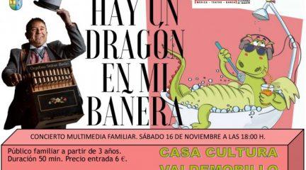 """""""Un dragón en mi bañera"""". concierto familiar este sábado en Valdemorillo"""