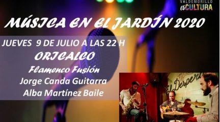 """El flamenco fusión de Orialco, esta noche en Valdemorillo dentro del ciclo """"Música en el Jardín"""""""