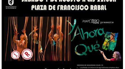 """Este sábado, el espectáculo familiar """"¿Y ahora qué"""", en la plaza Francisco Rabal de Alpedrete"""