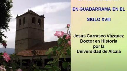 El Aula de Humanidades empieza el curso acercándose a la vida cotidiana en Guadarrama en el siglo XVIII