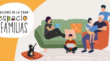 """Actividades para familias, mayores, mujeres emprendedoras y """"Espacio Igualdad"""", las propuestas de la THAM para las próximas semanas"""